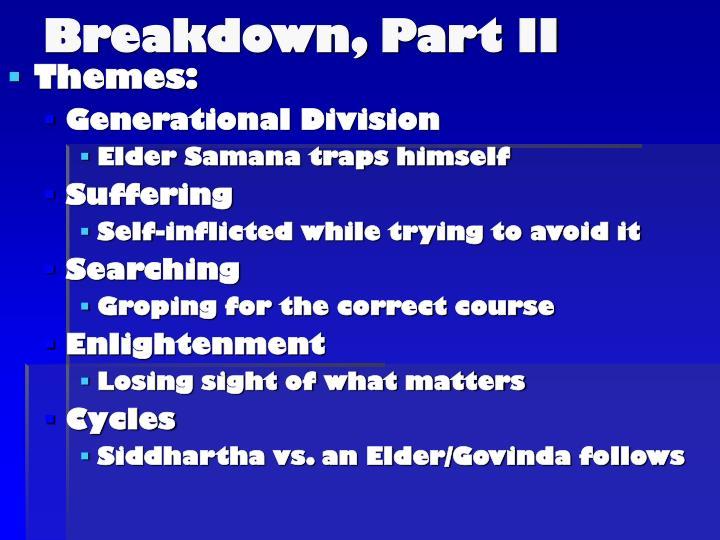 Breakdown, Part II
