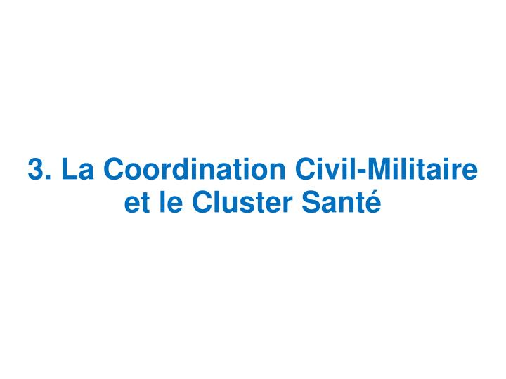 3. La Coordination Civil-