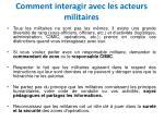 comment interagir avec les acteurs militaires
