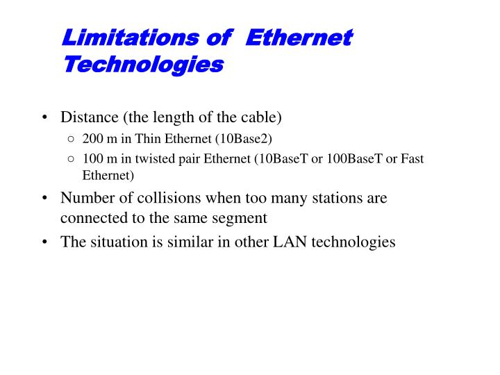 Limitations of ethernet technologies