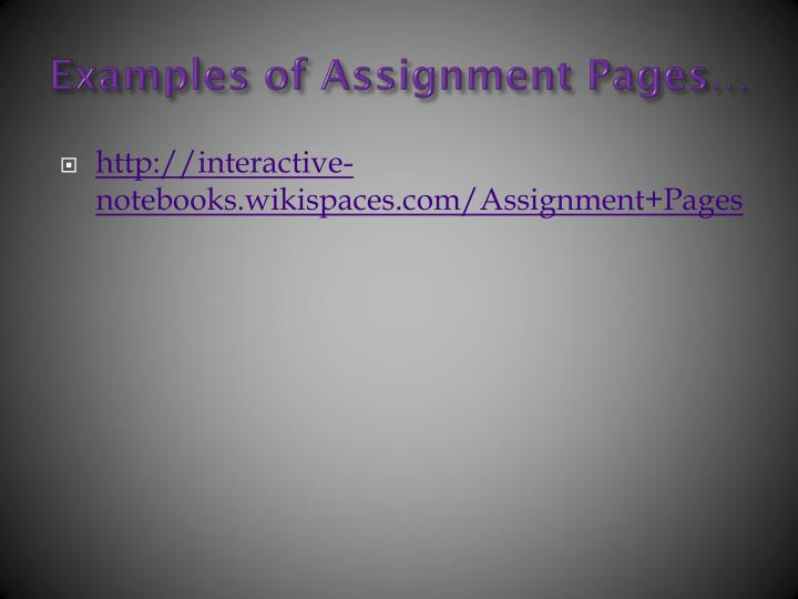 Examples of Assignment Pages…