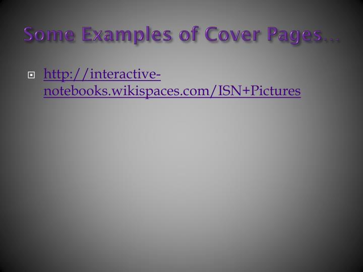 Some Examples of Cover Pages…