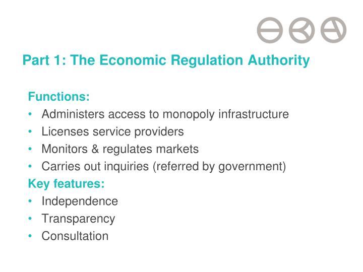 Part 1: The Economic Regulation Authority
