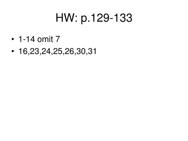 HW: p.129-133