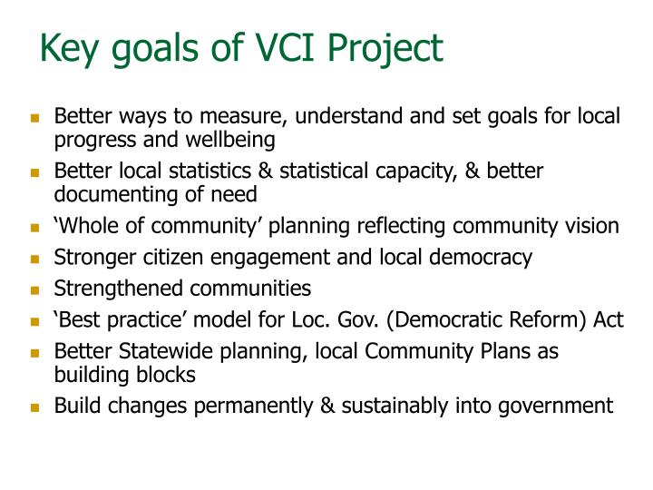 Key goals of VCI Project