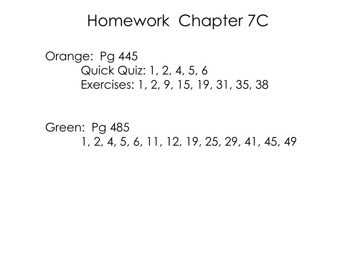 Homework  Chapter 7C