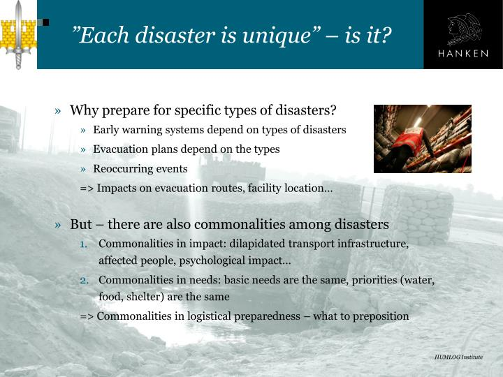 """""""Each disaster is unique"""""""