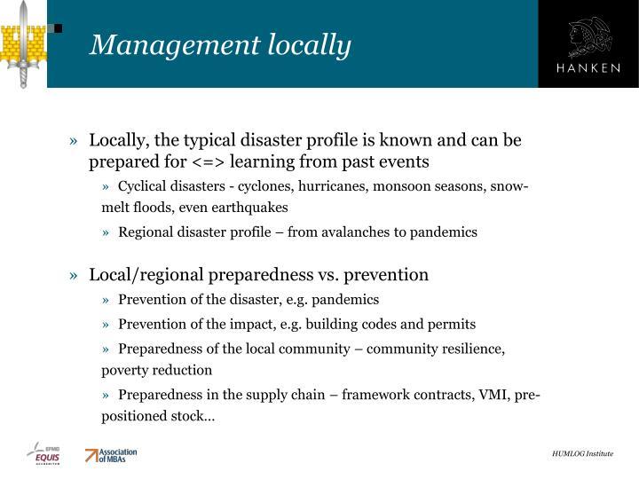 Management locally