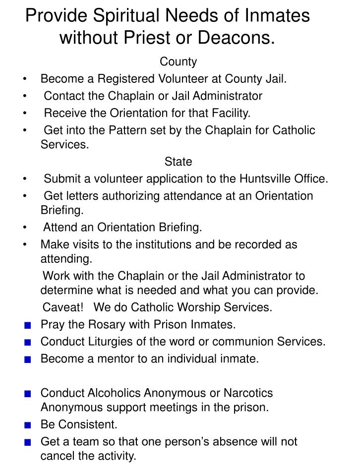 Provide Spiritual Needs of Inmates without Priest or Deacons.