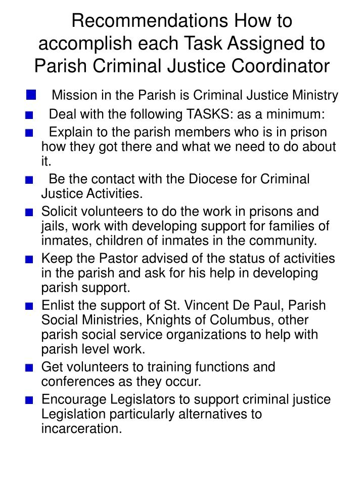 Recommendations how to accomplish each task assigned to parish criminal justice coordinator