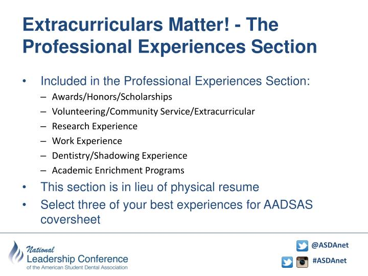 Extracurriculars Matter! - The Professional Experiences Section