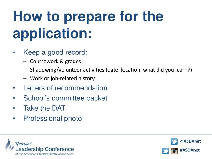 How to prepare for the application: