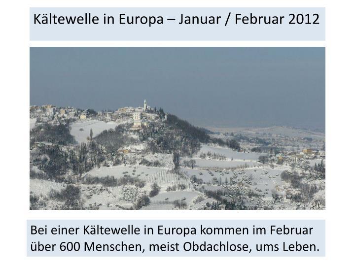 Kältewelle in Europa