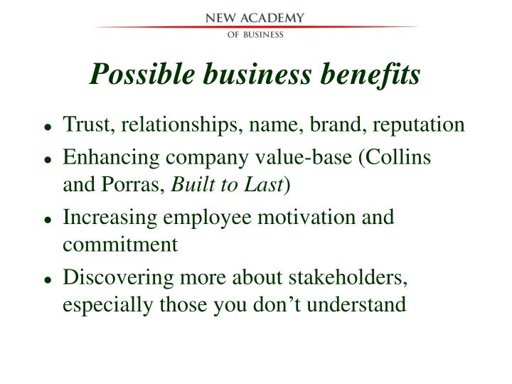 Possible business benefits