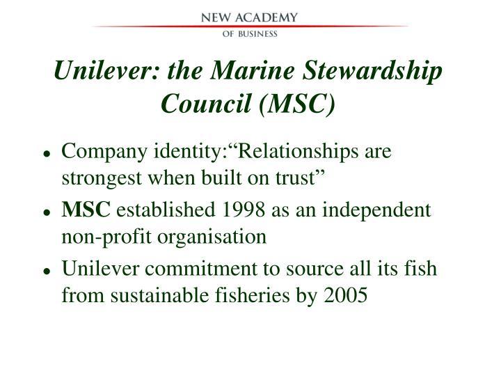 Unilever: the Marine Stewardship Council (MSC)