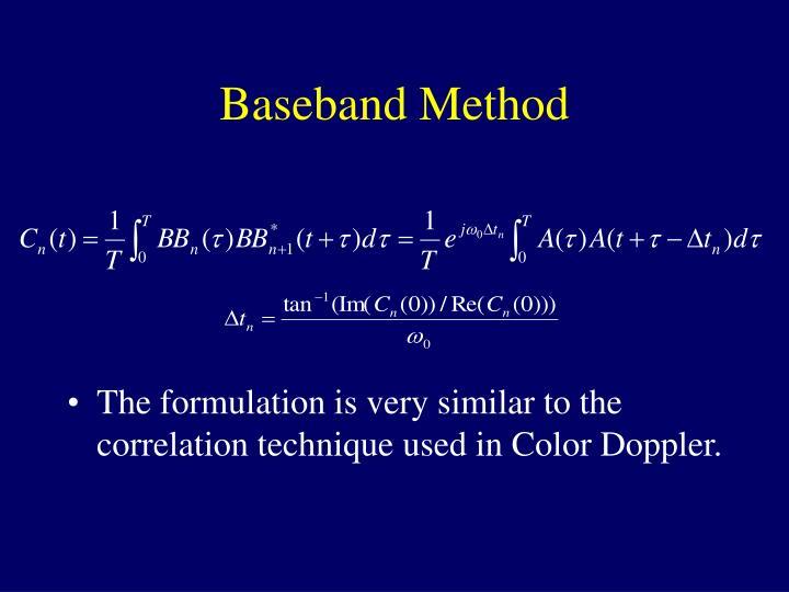 Baseband Method