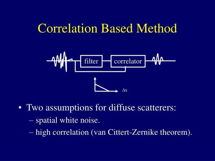Correlation Based Method
