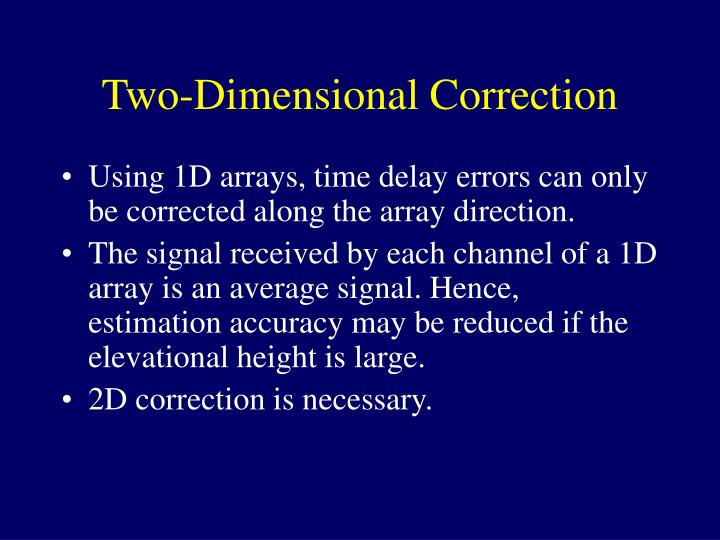 Two-Dimensional Correction