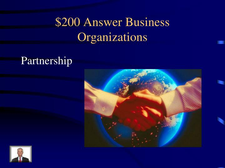$200 Answer Business Organizations