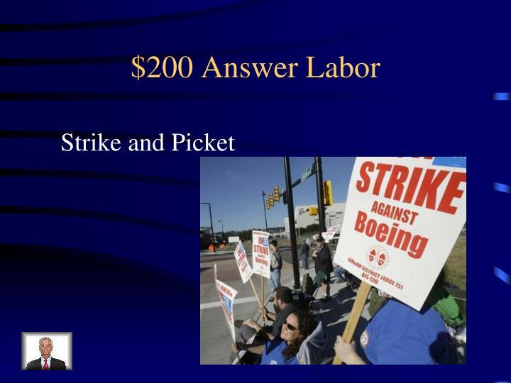 $200 Answer Labor