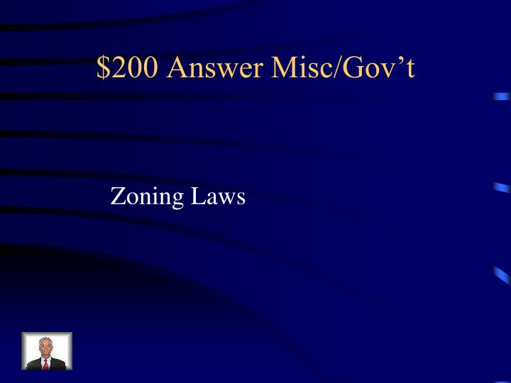 $200 Answer Misc/Gov't
