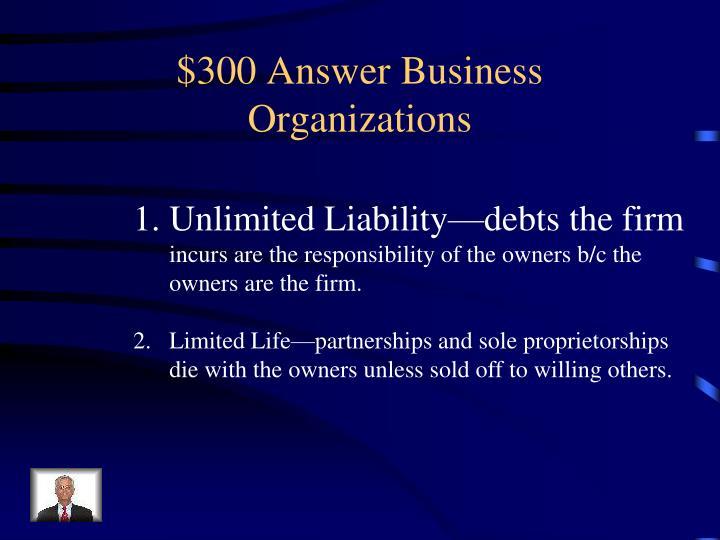 $300 Answer Business Organizations