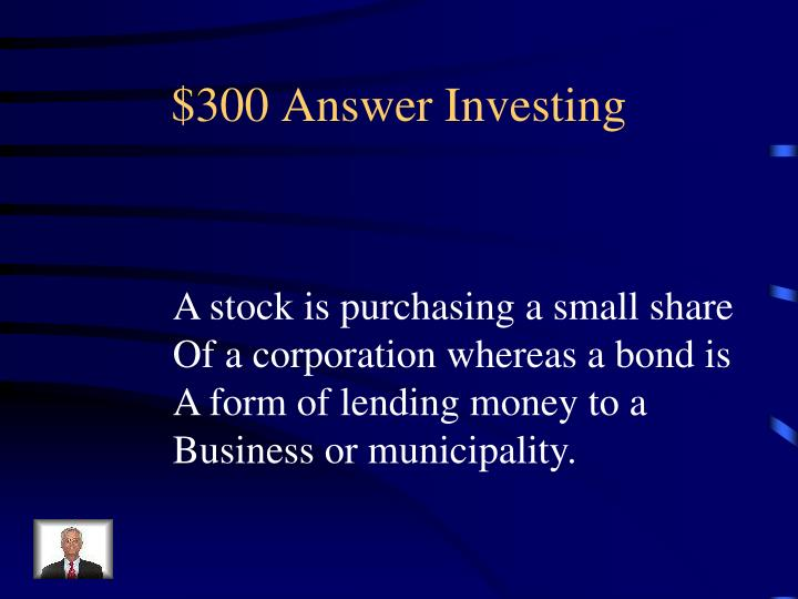 $300 Answer Investing