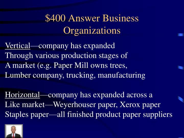 $400 Answer Business Organizations