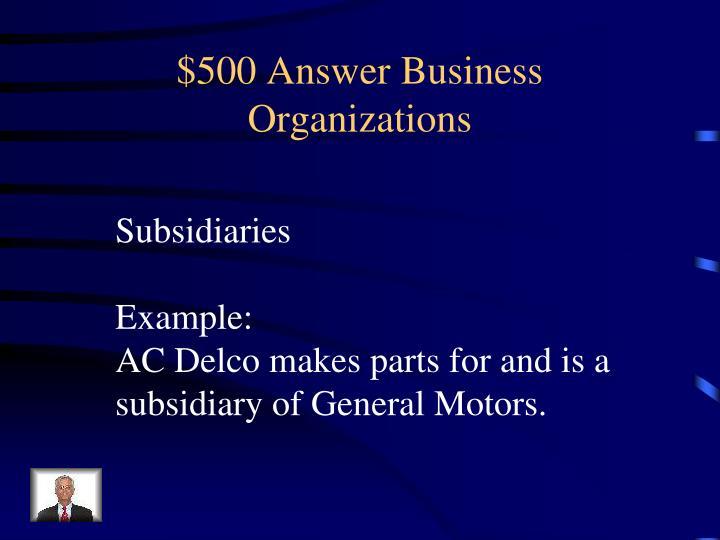 $500 Answer Business Organizations