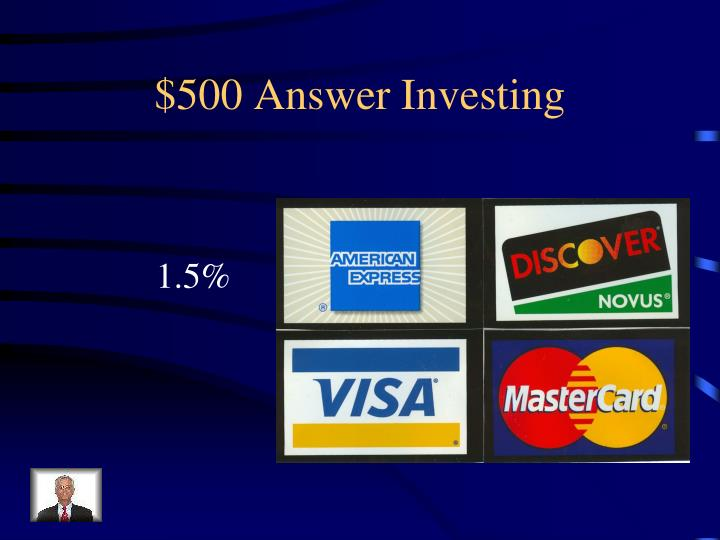 $500 Answer Investing