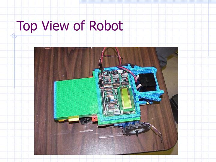 Top View of Robot