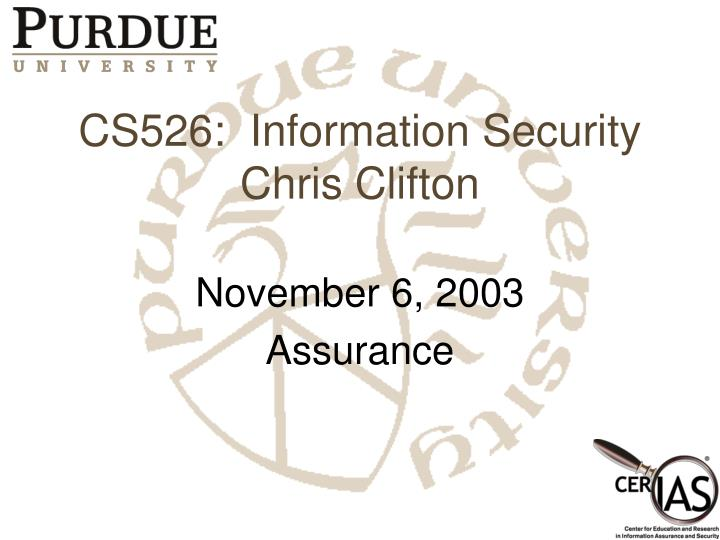 Cs526 information security chris clifton