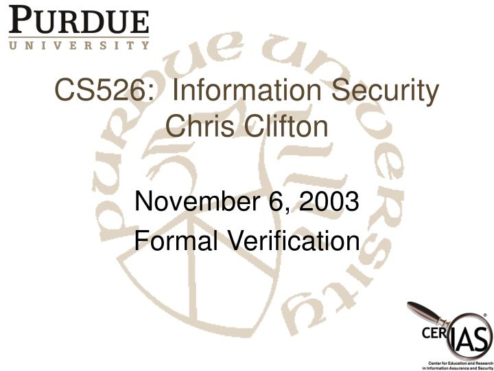 CS526:  Information Security