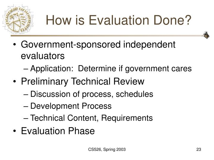 How is Evaluation Done?
