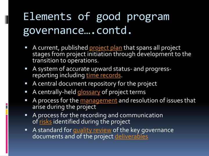 Elements of good program governance….contd.