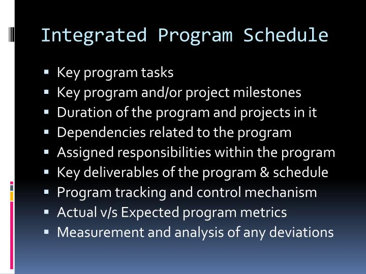 Integrated Program Schedule