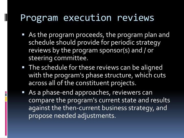 Program execution reviews