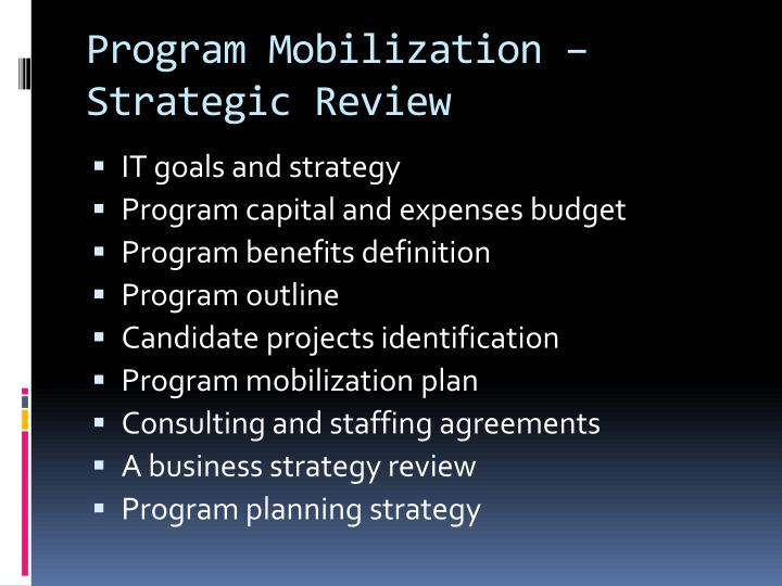 Program Mobilization – Strategic Review