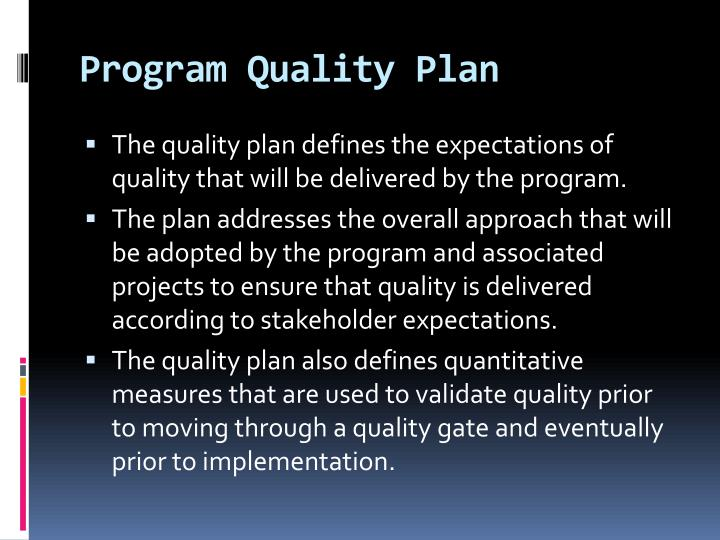 Program Quality Plan