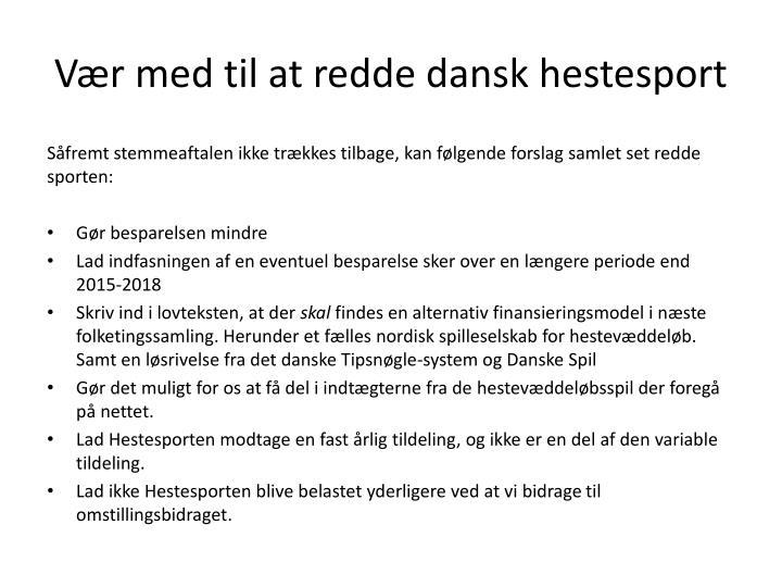 Vær med til at redde dansk hestesport