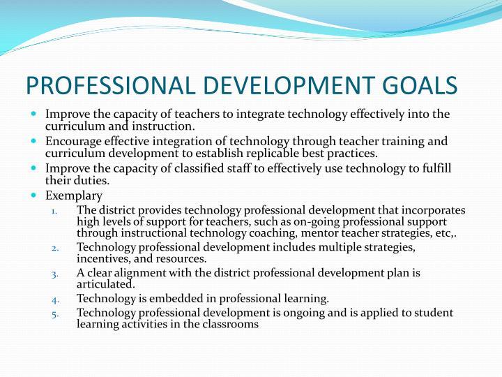 PROFESSIONAL DEVELOPMENT GOALS