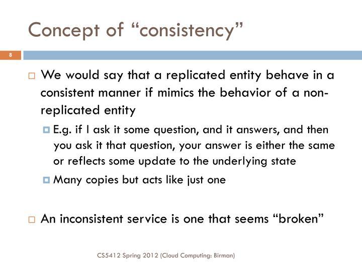 """Concept of """"consistency"""""""