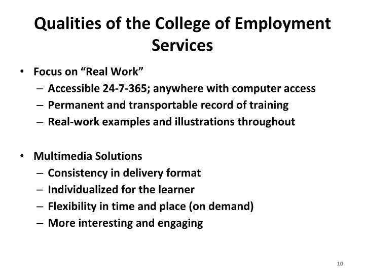 Qualities of the College of Employment Services