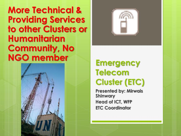 More Technical & Providing Services to other Clusters or Humanitarian Community, No NGO member