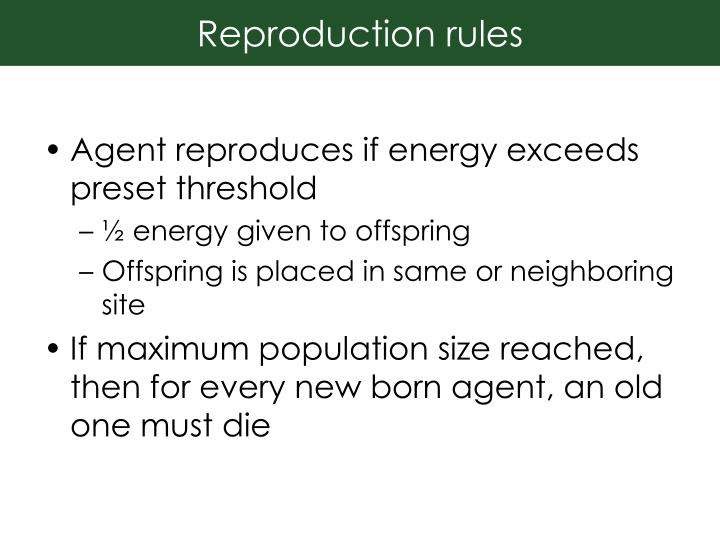 Reproduction rules