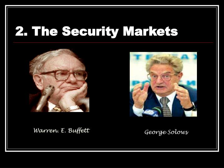 2. The Security Markets