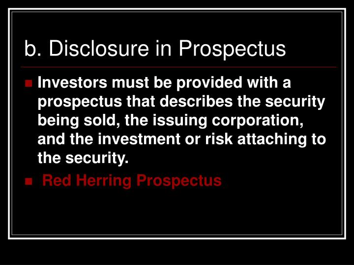 b. Disclosure in Prospectus