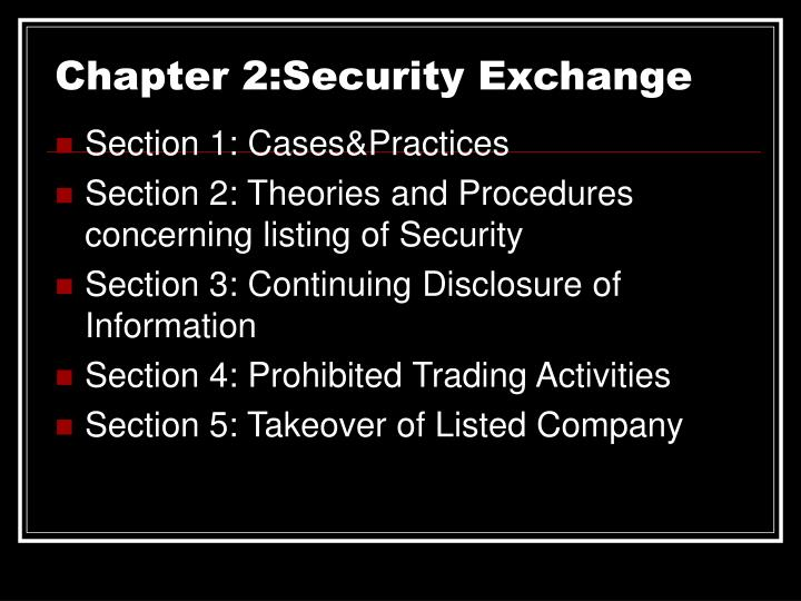 Chapter 2:Security Exchange