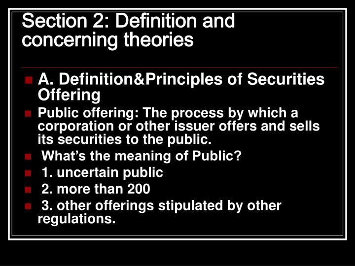 Section 2: Definition and concerning theories
