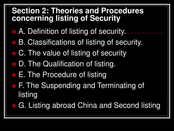 Section 2: Theories and Procedures concerning listing of Security
